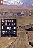 echange, troc Bernard Ollivier - Longue marche, tome 1 : Traverser l'Anatolie
