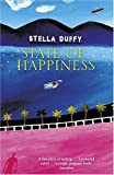 Stella Duffy State Of Happiness