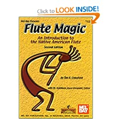 Mel Bay Flute Magic: An Introduction to the Native American Flute