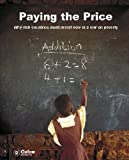 img - for Paying the Price: Why Rich Countries Must Invest Now in a War on Poverty (Oxfam Campaign Reports) book / textbook / text book
