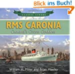 RMS Caronia: Cunard's Green Goddess (...