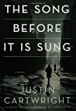 img - for The Song Before It Is Sung: A Novel book / textbook / text book