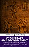 img - for Witchcraft and Second Sight in the Highlands and Islands of Scotland book / textbook / text book