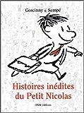 echange, troc Rene Goscinny, Sempe - Histoires inédites du Petit Nicolas, Tome 1 :