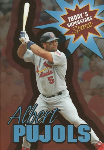 Sporting Goods Stores Albert Pujols (Today's Superstars: Sports)