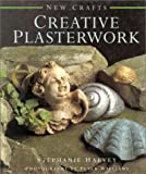 cover of Creative Plasterwork (New Crafts)