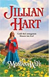 Montana Wife (Harlequin Historical Series #734) (0373293348) by Hart, Jillian