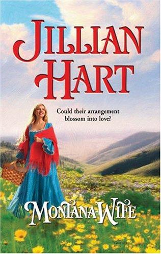 Montana Wife (Historical), JILLIAN HART