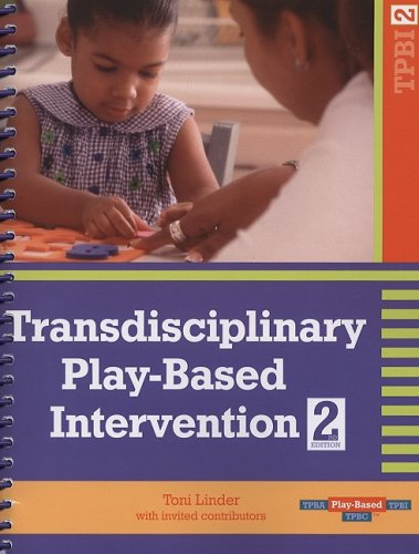 Transdisciplinary Play-Based Intervention: Guidelines for Developing a Meaningful Curriculum for Young Children