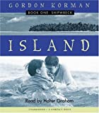 Island Book One: Shipwreck (Audio): Audio Book