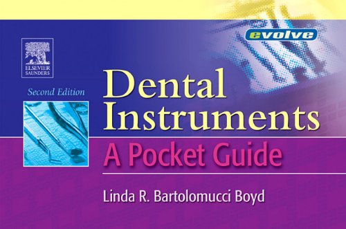 Dental Instruments: A Pocket Guide, 2e (Dental Instruments: A Pocket Guide, Boyd)