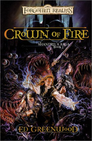 Image for Crown of Fire (Forgotten Realms: Shandril's Saga Book 2)