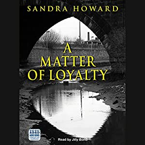 A Matter of Loyalty Audiobook