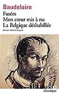 Fusées - Mon coeur mis à nu - La Belgique déshabillée - Amoenitates Belgicae