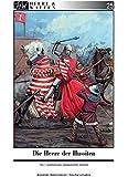 Die Heere der Hussiten: Teil 1: Ausrüstung, Organisation, Einsatz (Heere & Waffen)