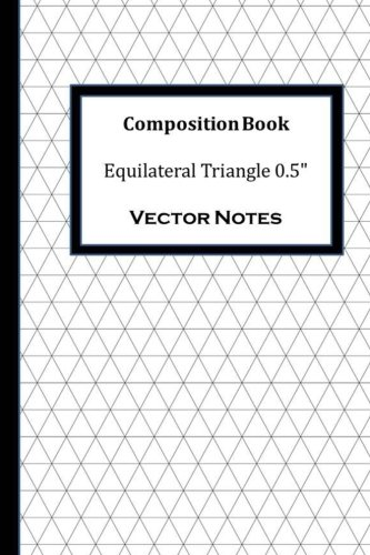 Composition Book: Equilateral Triangle 0.5 PDF