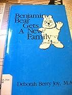 Benjamin Bear Get a New Family by Deborah…