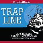 Trap Line | Carl Hiaasen,Bill Montalbano