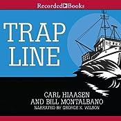 Trap Line | [Carl Hiaasen, Bill Montalbano]