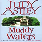 Muddy Waters | Judy Astley