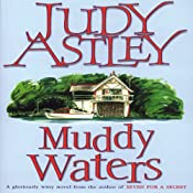 Muddy Waters | [Judy Astley]