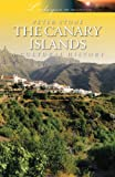 Peter Stone The Canary Islands: A Cultural History (Landscapes of the Imagination)