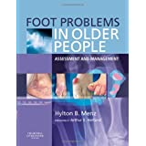 Foot Problems in Older People: Assessment and Managementby Hylton B. Menz