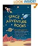 Space Adventure Books Sampler: Blast...