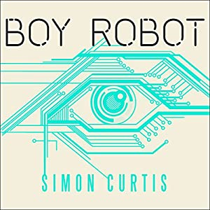 Boy Robot Audiobook