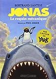 Jonas, le requin m�canique