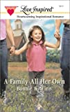 A Family All Her Own (Love Inspired #158)