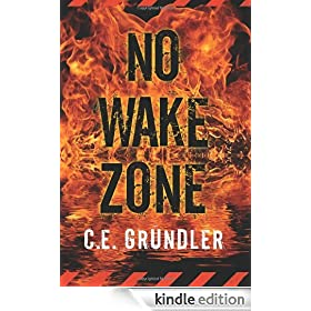 No Wake Zone (Last Exit Series #2)