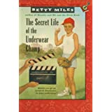 The Secret Life of the Underwear Champ (Capers)