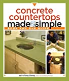 Concrete Countertops Made Simple: A Step-By-Step Guide (Made Simple (Taunton Press)) image
