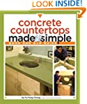 Concrete Countertops Made Simple: Inc...