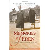 Memories of Eden: A Journey Through Jewish Baghdadby Violette Shamash