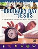 An Ordinary Day with Jesus (Leaders Guide)