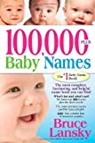 100,000 + BABY NAMES:The Most Complete Baby Name Book