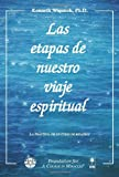 img - for Las etapas de nuestro viaje espiritual (Spanish Edition) book / textbook / text book