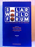 img - for Solar World Forum: Proceedings of the International Solar Energy Society Congress book / textbook / text book