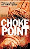 Choke Point (0141017635) by Barry Eisler