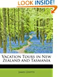 Vacation Tours in New Zealand and Tas...
