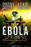 Ebola K: A Terrorism Thriller