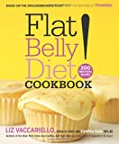 Flat Belly Diet! Cookbook: 200 New MUFA Recipes
