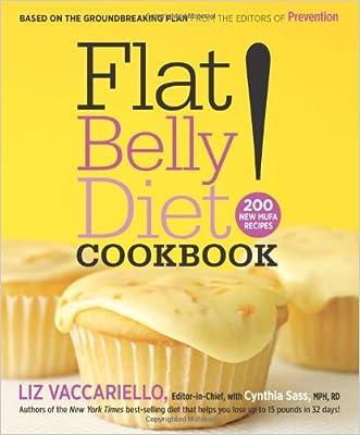 Flat Belly Diet! Cookbook: 200 New MUFA Recipes