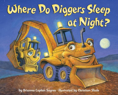 Download Where Do Diggers Sleep at Night?