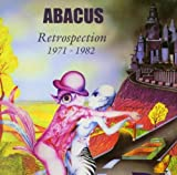 Retrospection 1971 - 1982 by Abacus (2004-01-01)