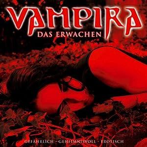Das Erwachen (Vampira 1) Hörspiel