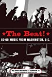 The Beat: Go-Go Music from Washington, D.C. (American Made Music Series)