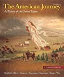 The American Journey: Combined  Volume (6th Edition) (020501058X) by Goldfield, David H.